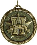Value Honor Roll Medal Honor Roll Medals